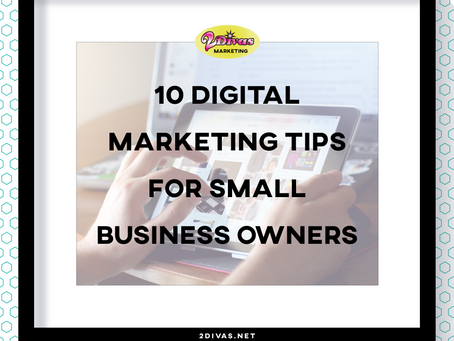 10 Digital Marketing Tips for Small Business Owners