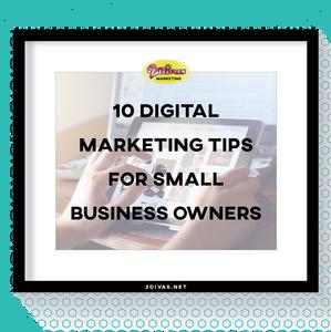 10 Digital Marketing Tips for Small Business Owners via @2DivasMarketing