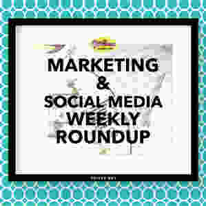 Marketing and social media weekly roundup by @2DivasMarketing