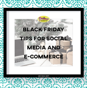 Black Friday Tips For Social Media and E-Commerce via @2DivasMarketing