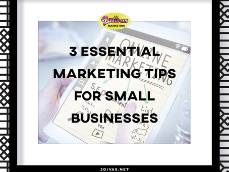 3 Essential Marketing Tips For Small Businesses