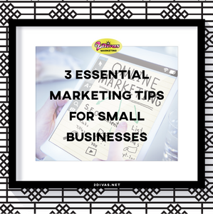 3 Marketing Tips For Small Biz via @2DivasMarketing
