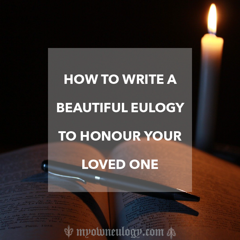 How to write a eulogy for a loved one via @MyOwnEulogy