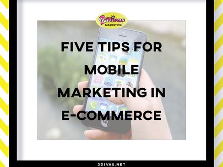 5 Tips for Mobile Marketing in E-Commerce