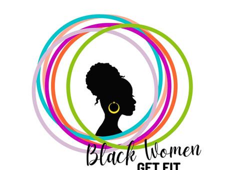 Black Women Get Fit Returns to KC!