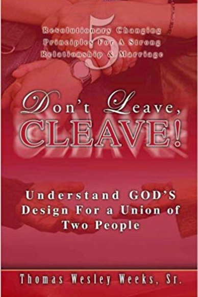 Don't Leave, Cleave!