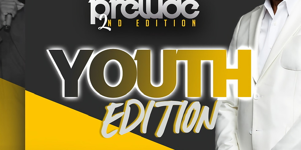 Praise Power Prelude: Youth (Ages 13 - 18)