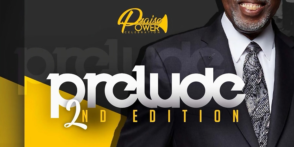 Praise Power Prelude 2nd Edition