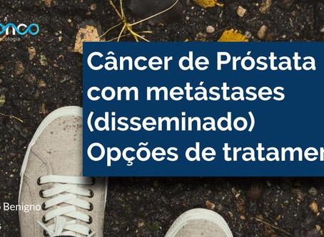 Quando o câncer de próstata se espalha. A cura é possível?