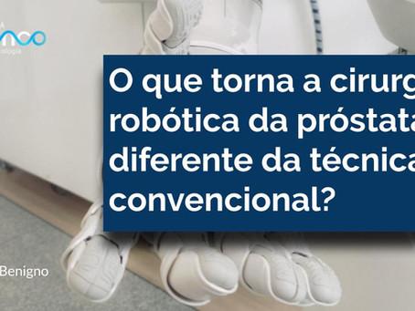 O que torna a cirurgia robótica da próstata diferente da técnica convencional?
