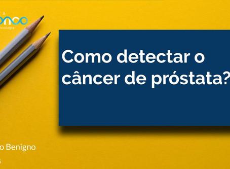 Como saber se um homem tem câncer de próstata?