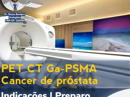 PET CT Ga-PSMA. Entendendo do preparo ao custo