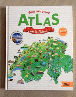 Mon tres grand atlas de la Suisse