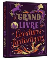 Le Grand Livre des créatures fantastique