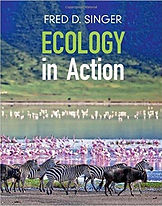 Ecology in Action Fred Singer