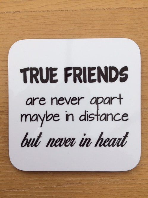 True Friends Glossy Coaster - perfect gift