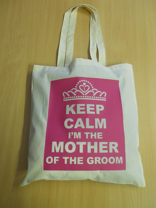 KEEP CALM I'm MOTHER OF THE GROOM wedding bag
