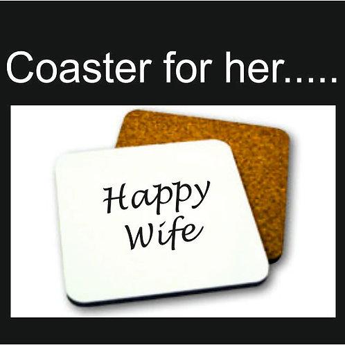 Happy Wife / Happy Life - funny coaster