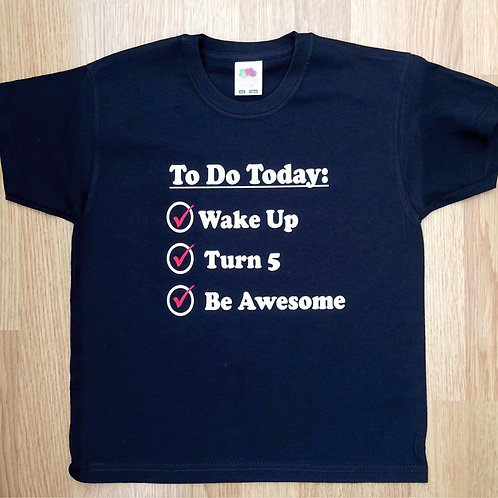 Children's To do today t shirt for child's birthday