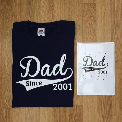 Men's T Shirt - Dad Since (add year) perfect gift for any occasion