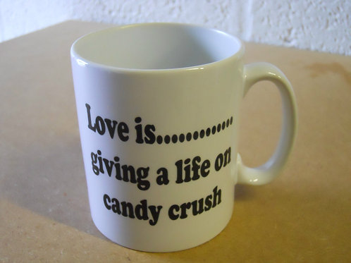 Love is.....giving a life on candy crush