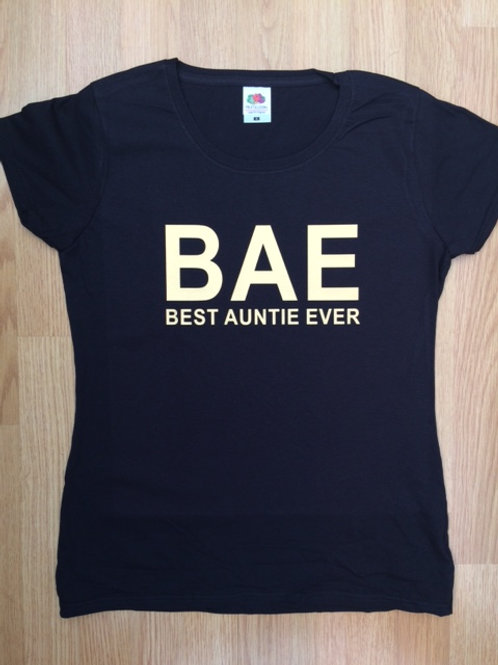 Best Aunty Ever BAE black lady fit or unisex fit t shirt with gold vinyl print