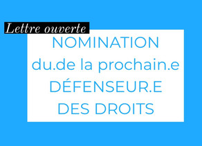Lettre ouverte au Président de la République - Nomination du/de la Défenseur.e des Droits