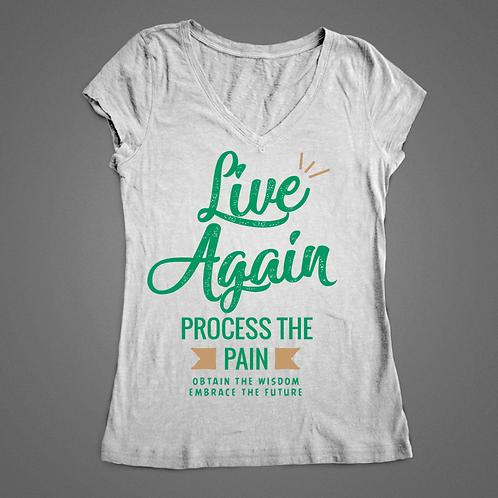 """Live Again"" Female T-Shirt"