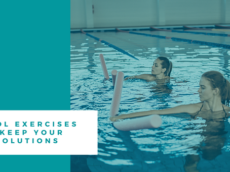 Pool Exercises to Keep Your Resolutions
