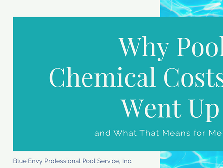 Why Pool Chemical Costs Went Up and What That Means for Me?