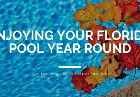 Enjoying Your Florida Pool Year Round