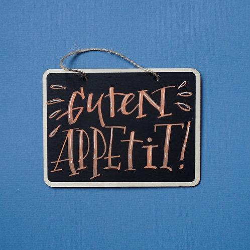 """""""Guten Appetit!"""" -Tafel"""