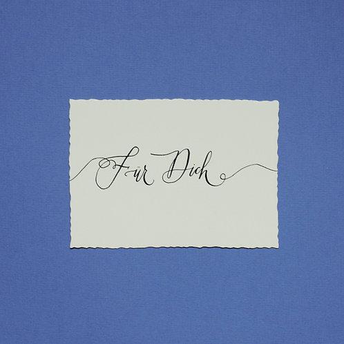 """""""für Dich"""" - Karte"""