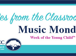 Notes from the Classroom: Music Monday