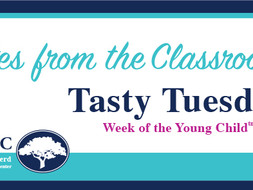 Notes from the Classroom: Tasty Tuesday