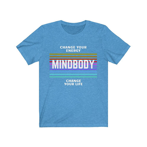 MindBody - Change Your Energy, Change Your Life T-Shirt (Unisex)