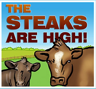 The steaks are high.png