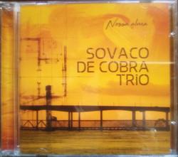 Nossa Alma - Sovado de Cobra Trio
