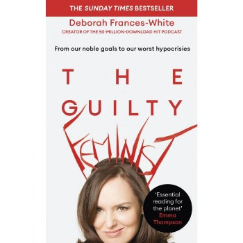 The Guilty Feminist book by Deborah Frances-White