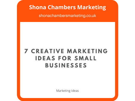 7 Creative Marketing Ideas for Small Businesses