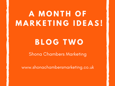 Week Two: A month's worth of marketing ideas - Focusing on content marketing.