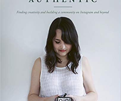 Hashtag Authentic - How to make Instagram work for you