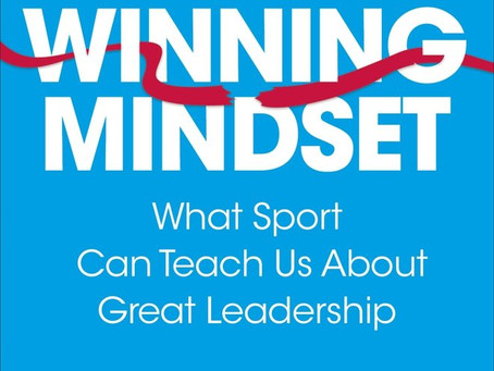 The Winning Mindset - What Sport Can Teach us About Great Leadership by Professor Damian Hughes