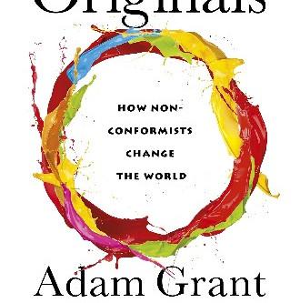 A book review of Originals by Adam Grant