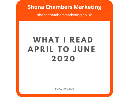What did I read between April & June 2020?