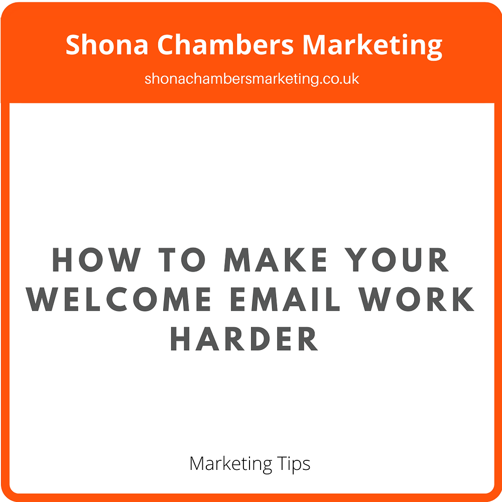 How To Make Your Welcome Email Work Harder