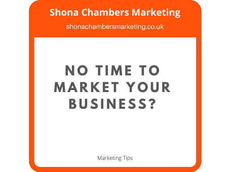 Too busy to market your business?