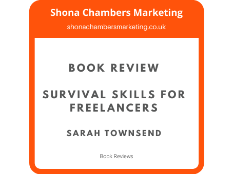 Book Review: Survival Skills for Freelancers Sarah Townsend