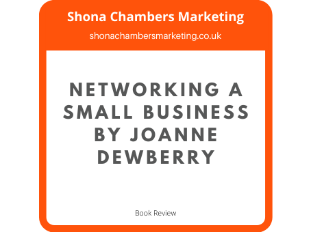 Book review - Networking a Successful Small Business by Joanne Dewberry