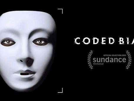 Coded Bias - What you need to know about the new Netflix documentary
